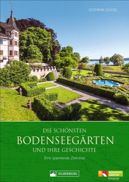Die schönsten Bodenseegärten und ihre Geschichte